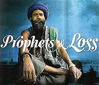 Prophets and Loss